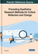Promoting Qualitative Research Methods for Critical Reflection and Change