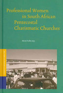 Professional Women in South African Pentecostal Charismatic Churches