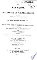 The law lexicon  or dictionary of jurisprudence  etc