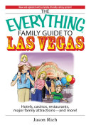 Pdf The Everything Family Travel Guide To Las Vegas Telecharger
