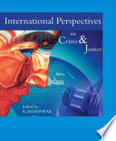 International Perspectives on Crime and Justice
