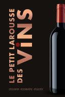 Le Petit Larousse des Vins Pdf/ePub eBook
