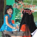 My Big Sister Prays