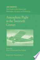 Atmospheric Flight in the Twentieth Century