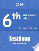 6th Grade Math   Parent Edition