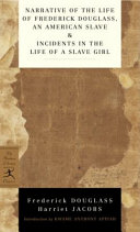 Narrative of the Life of Frederick Douglass  an American Slave   Incidents in the Life of a Slave Girl Book PDF