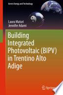 Building Integrated Photovoltaic  BIPV  in Trentino Alto Adige