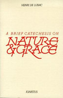 A Brief Catechesis on Nature and Grace