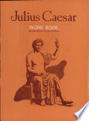 Shakespeare s Julius Caesar Workbook  revised Edition