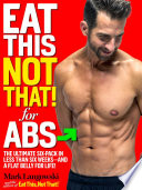 Eat This, Not That! for Abs