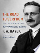 The Road to Serfdom, Text and Documents–The Definitive Edition by F. A. Hayek PDF