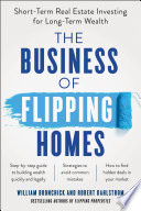 The Business of Flipping Homes