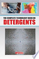 The Complete Technology Book on Detergents (2nd Revised Edition)
