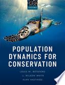 Population Dynamics for Conservation