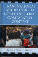 Transnational Migration to Israel in Global Comparative Context
