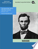 The Every Day Life Of Abraham Lincoln Volume 1 Of 2 Easyread Large Bold Edition  PDF