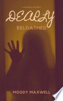 Dearly Beloathed