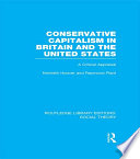 Conservative Capitalism in Britain and the United States (RLE Social Theory)