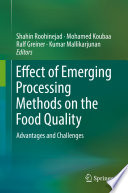 Effect of Emerging Processing Methods on the Food Quality