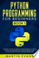 Python Programming for Beginners   Book 1