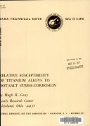 Relative Susceptibility of Titanium Alloys to Hot salt Stress corrosion Book