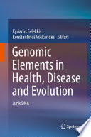 Genomic Elements in Health  Disease and Evolution