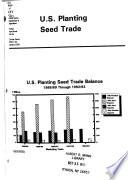 U S  Planting Seed Trade