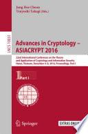 Advances In Cryptology Asiacrypt 2016