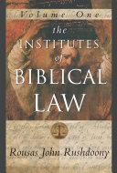The Institutes of Biblical Law Vol. 1 Pdf/ePub eBook