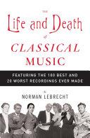 The Life and Death of Classical Music Pdf/ePub eBook