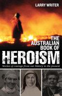 The Australian Book of Heroism