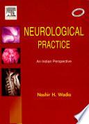 Neurological Practice  An Indian Perspective Book