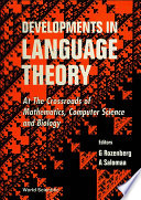 Developments In Language Theory  At The Crossroads Of Mathematics  Computer Sci And Biology