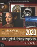 The Photoshop Elements 2020 Book for Digital Photographers Book