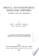 Biblical and Shakespearian Characters Compared