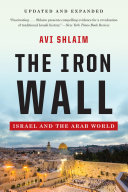 The Iron Wall  Israel and the Arab World  Updated and Expanded