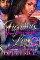Fighting for This Hood Love 2 Book