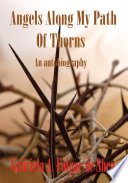 Angels Along My Path Of Thorns Book