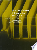 Sub Half Micron Lithography for ULSIs Book