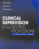 Clinical Supervision in the Helping Professions Book
