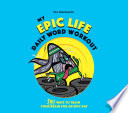 My Epic Life   Daily Word Workout