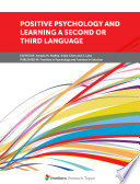 Positive Psychology And Learning A Second Or Third Language