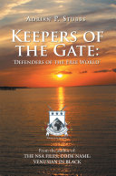 Keepers of the Gate: Defenders of the Free World Pdf/ePub eBook