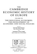 The Cambridge Economic History of Europe from the Decline of the Roman Empire  The Industrial economies  the development of economic and social policies