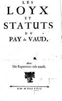 Les loyx et statuts du Pay de Vaud