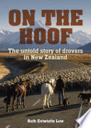 On the Hoof  The Untold Story of Drovers in New Zealand ePub