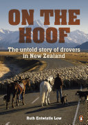 On the Hoof: The Untold Story of Drovers in New Zealand ePub [Pdf/ePub] eBook