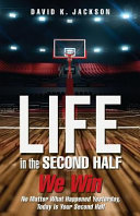 Life in the Second Half