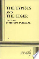 The Typists, and The Tiger