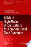 Efficient High Order Discretizations for Computational Fluid Dynamics